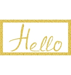 Hello lettering in Gold vector image vector image