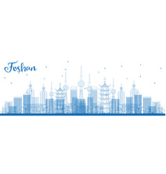 Outline foshan china city skyline with blue vector