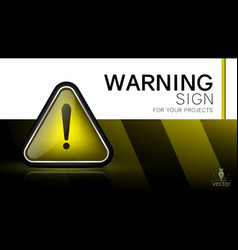 warning sign danger caution attention vector image
