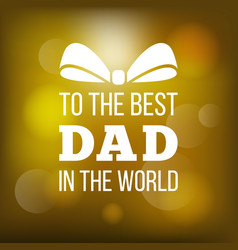happy father day card vector image vector image