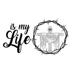 sacred cross is my life religion crown thorns vector image