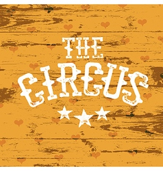 The Circus vector image vector image