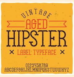 original label typeface named hipster vector image