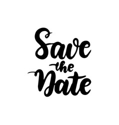 save date handwritten lettering vector image