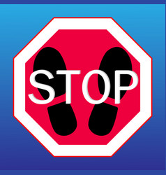 stop sign on a with footprints from shoes vector image