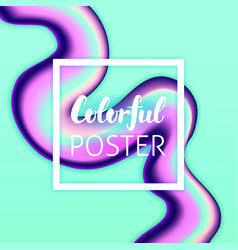 colorful liquid fluid poster vector image