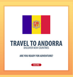 travel to andorra discover and explore new vector image
