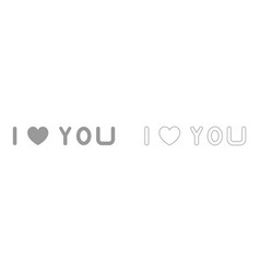 i love you the grey set icon vector image