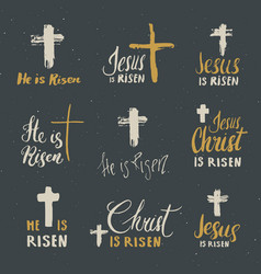 he is risen lettering set religious signs vector image