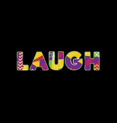 Laugh concept word art vector