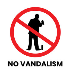 No vandalism safety sign sticker with text vector