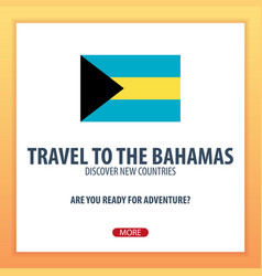 Travel to bahamas discover and explore new vector