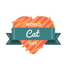 World cat day greeting emblem vector