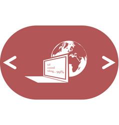 Computer monitor and earth globe icon vector