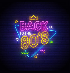 back to the 80s neon sign vector image