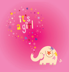 Its a girl card with cute elephant vector