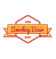 Usa smokey bear day greeting emblem vector