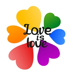 LGBT Love is Love Beautiful Rainbow Hearts and vector image