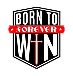 T shirt typography graphic Born to win vector image