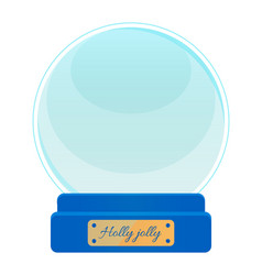 Snow globe with wooden pedestal and inscription vector