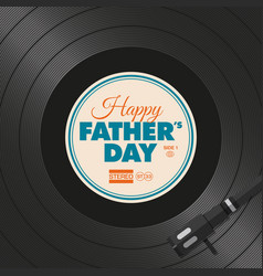 Vinyl-fathers-day-one vector