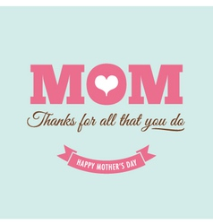 Mothers day card green background with quote vector image vector image