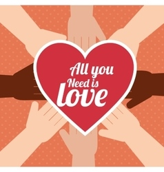 postcard all you need is love hand unity design vector image