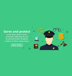 Serve and protect banner horizontal concept vector