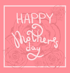 tender pink happy mothers day greeting card vector image