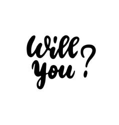 Will you handwritten lettering vector