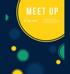 Cute bubble cool colorful background meet up card vector