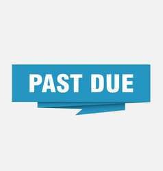 Past due vector