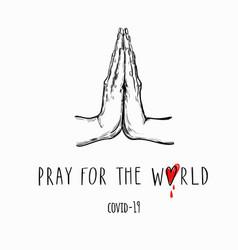 pray for world handwritten lettering vector image