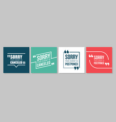 quote frames emergency set event canceled or vector image