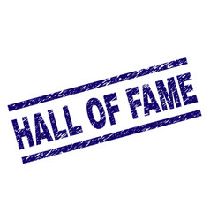 Scratched textured hall of fame stamp seal vector