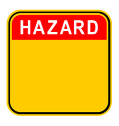 Sticker hazard safety sign vector