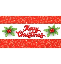 Xmas 3d lettering and holly on red background vector