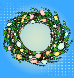 pop art easter wreath of green grass with eggs vector image