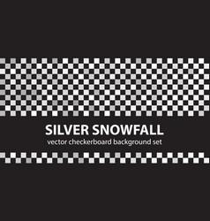 checkerboard pattern set silver snowfall vector image