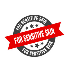 For sensitive skin sign round ribbon sticker vector