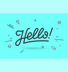 Hello lettering for banner vector