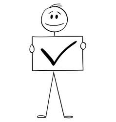 Cartoon man or businessman holding check mark vector