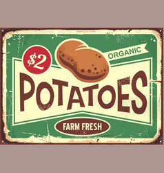 farm fresh potatoes vintage tin sign for vegetable vector image