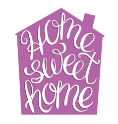 Home sweet home vector image