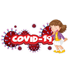Coronavirus poster design with word and sick girl vector