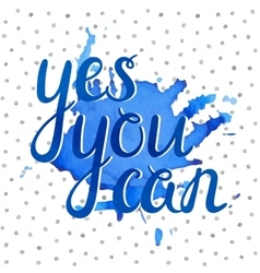Handwritten Yes you can inscription vector image
