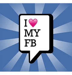 I love My facebook background vector image