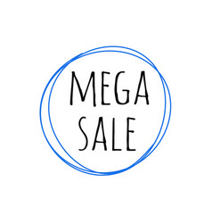 promotion grunge badge with mega sale sign vector image