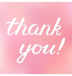 Thank you hand made brush lettering vector