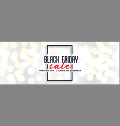 Black friday white sale bokeh banner design vector